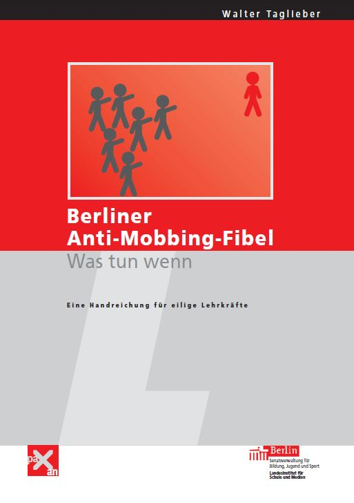 http://www.schulsozialarbeit.li/uploads/media/Berliner_Anti-Mobbing-Fibel.pdf